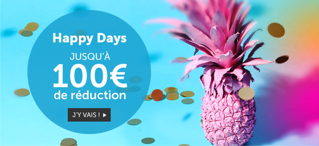 Happy Days - Jusqu à 100€ de réduction